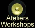 Atelier/Workshop