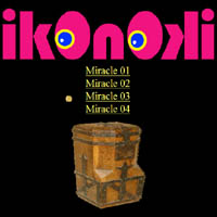 IKONOKI -Miracle
